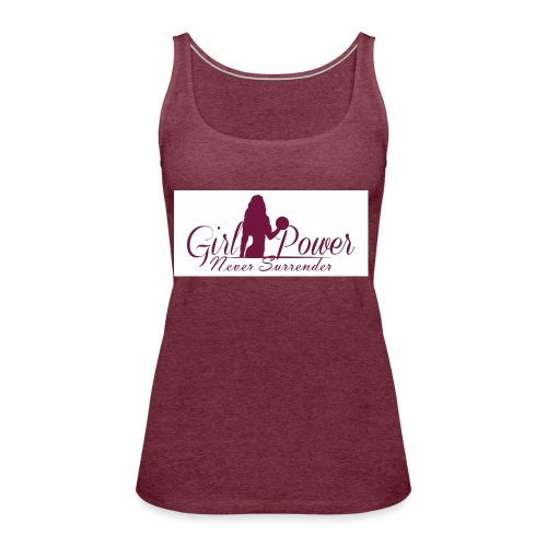 GIRL POWER NEVER SURRENDER - Camiseta de tirantes premium mujer