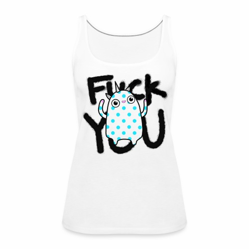 FY - by Taina (CH) - Frauen Premium Tank Top