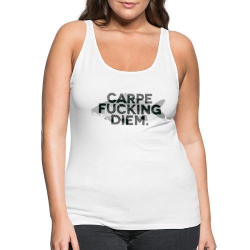 CARPE FUCKING DIEM - Débardeur Premium Femme
