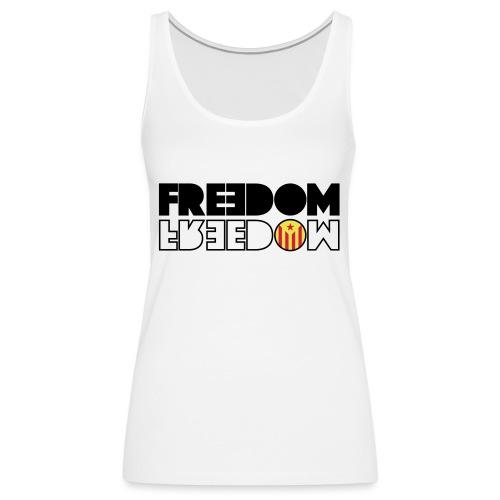 FREEDOM CATALONIA (RED EDITION) - Camiseta de tirantes premium mujer