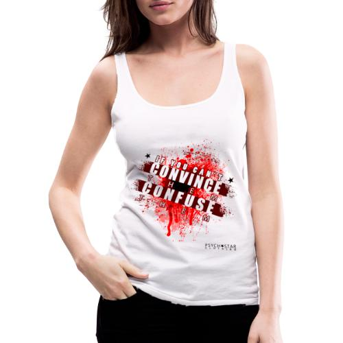 If you Can't Convince them Confuse them - Women's Premium Tank Top