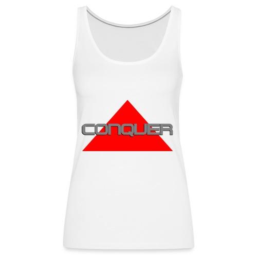 Conquer, by SBDesigns - Débardeur Premium Femme