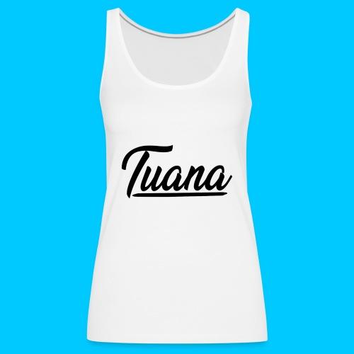 Tuana - Vrouwen Premium tank top