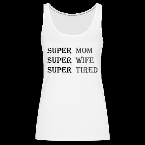 Super Mamma Collection - Premium singlet for kvinner