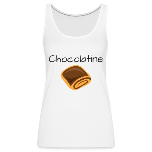 Chocolatine - Débardeur Premium Femme