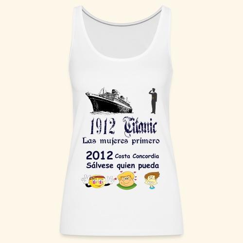 Titanic Las mujeres primero - Camiseta de tirantes premium mujer