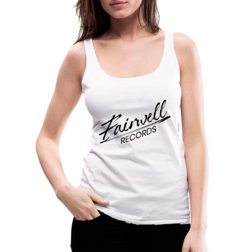 Fairwell Records - Black Collection - Dame Premium tanktop