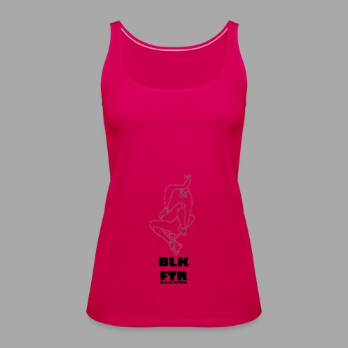 BLK FTR N°7 - Canotta premium da donna