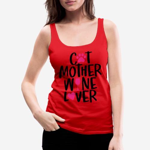 cat mother wine lover - Frauen Premium Tank Top