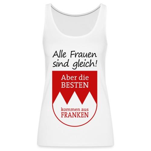 6_spruch_frauen_weiss - Frauen Premium Tank Top