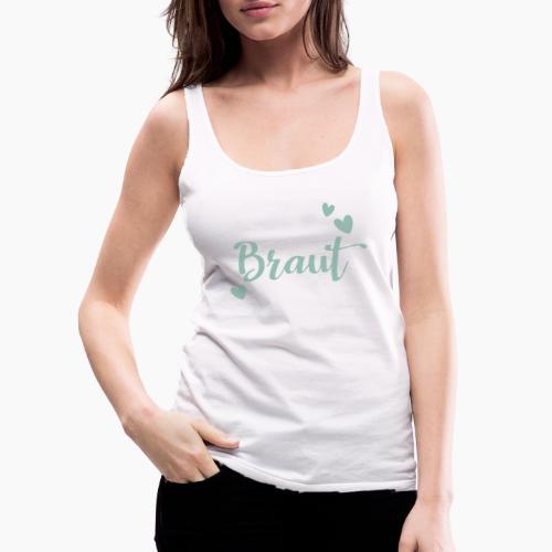 Braut-Schriftzug mit Herzen mintgrün - Women's Premium Tank Top