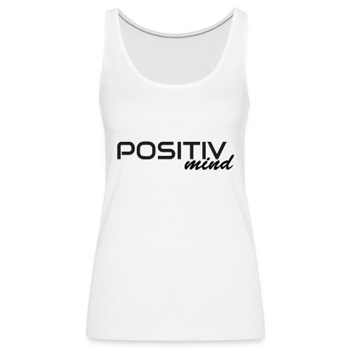 positiv mind 1 - Frauen Premium Tank Top
