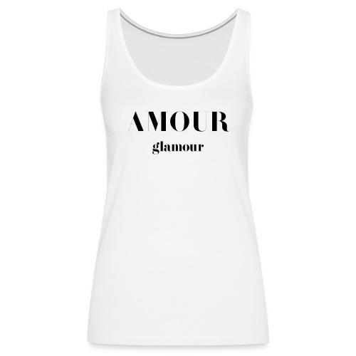 T-shirt Vintage femme Amour Glamour - Women's Premium Tank Top