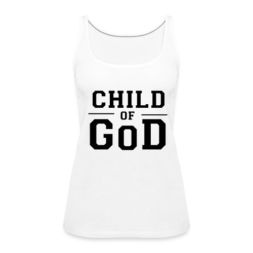 Child of God - Frauen Premium Tank Top