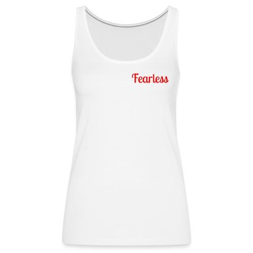 Fearless - Women's Premium Tank Top