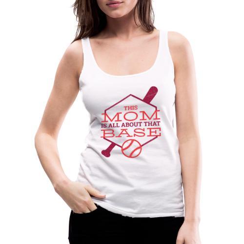 Bestes Baseball Mamma Design - Frauen Premium Tank Top