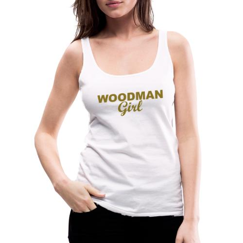WOODMAN Girl, gold - Frauen Premium Tank Top