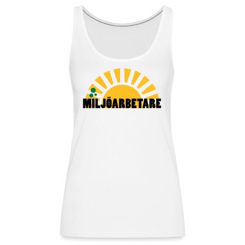 MILJÖARBETARE - Premiumtanktopp dam