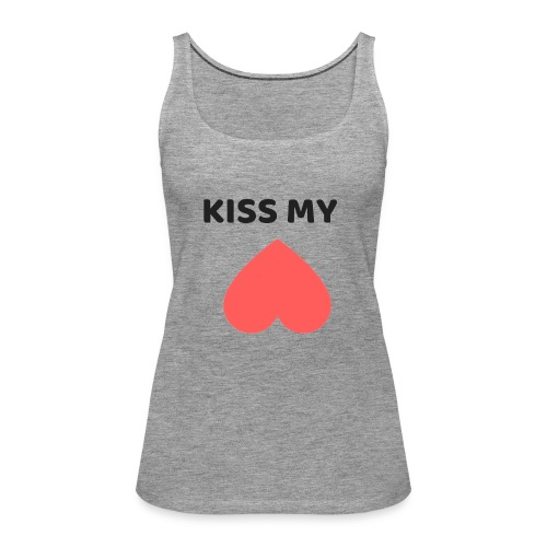 Kiss My Ass - Tank top damski Premium