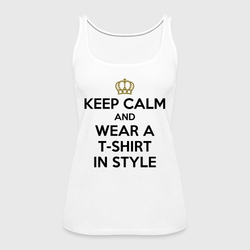 KEEP CALM - Women's Premium Tank Top