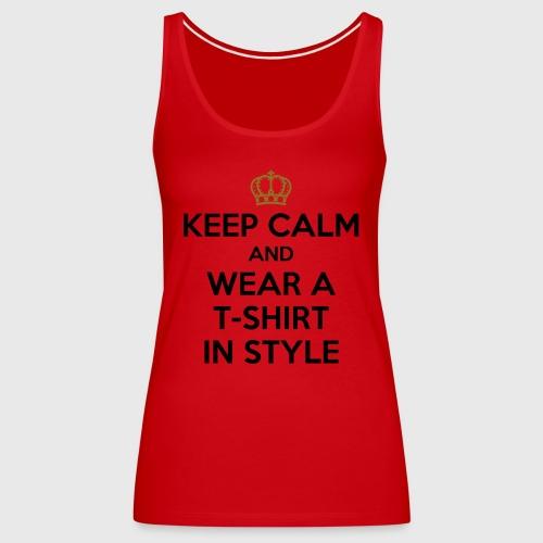 KEEP CALM - Women's Premium Tank Top