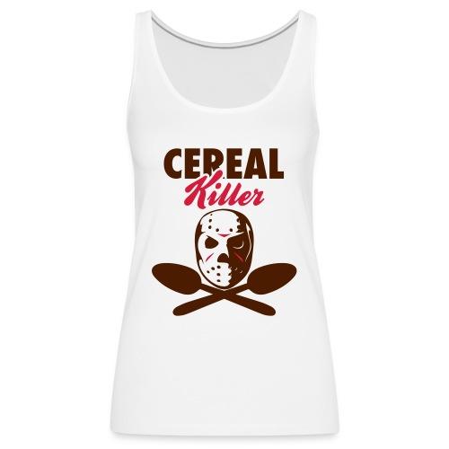 Cereal Killer - Frauen Premium Tank Top