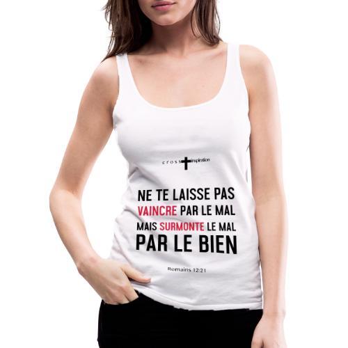 Mal ou Bien - Débardeur Premium Femme