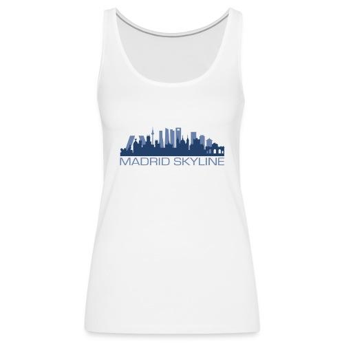 MADRIDSKYLINE - Camiseta de tirantes premium mujer