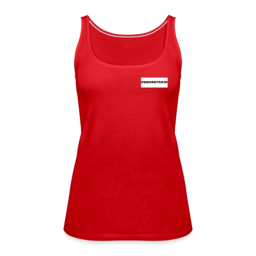 Concentrate on white - Women's Premium Tank Top