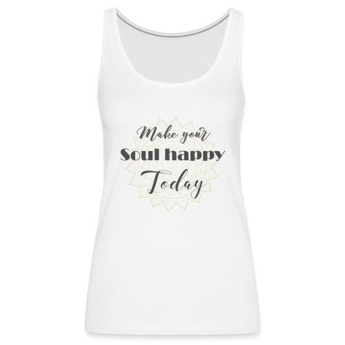 Make your soul happy today - grey mandala - Frauen Premium Tank Top