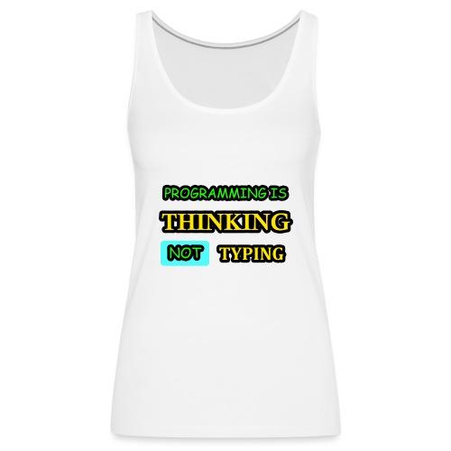 THINKING - Naisten premium hihaton toppi