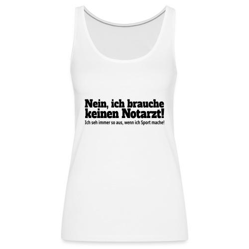 Sport Spruch - Frauen Premium Tank Top