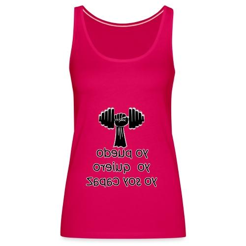 Para el Espejo: GYM - YO PUEDO - Camiseta de tirantes premium mujer