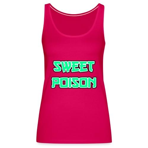 Sweet Poison - Frauen Premium Tank Top
