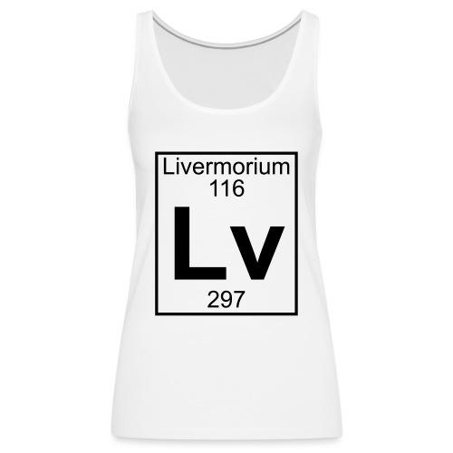 Livermorium (Lv) (element 116) - Women's Premium Tank Top