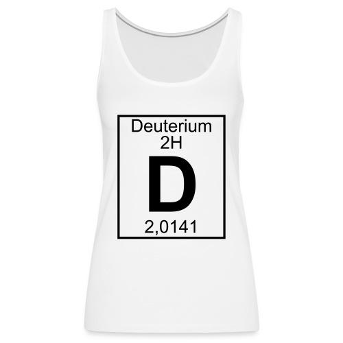 D (Deuterium) - Element 2H - pfll - Women's Premium Tank Top