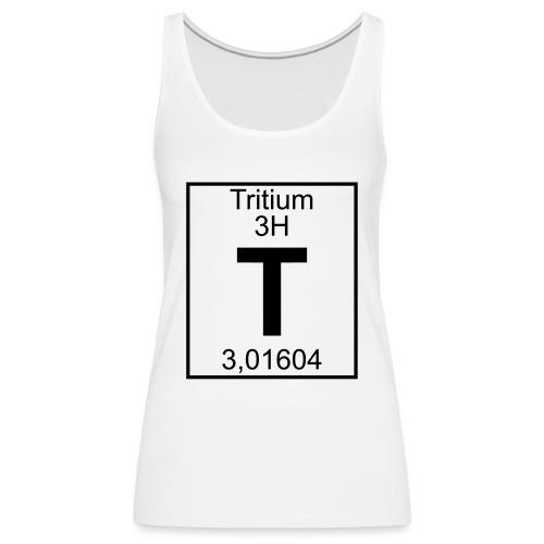 T (tritium) - Element 3H - pfll - Women's Premium Tank Top