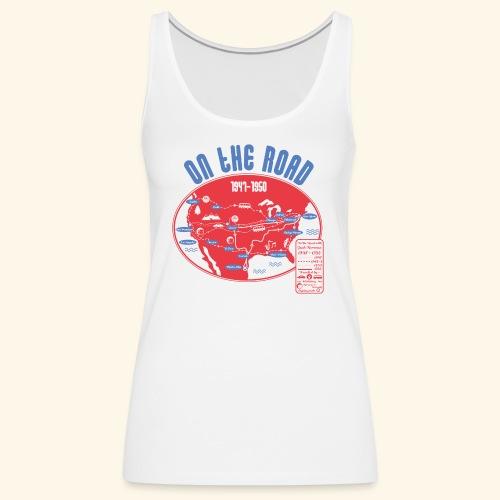 TShirtOntheRoad copy - Camiseta de tirantes premium mujer