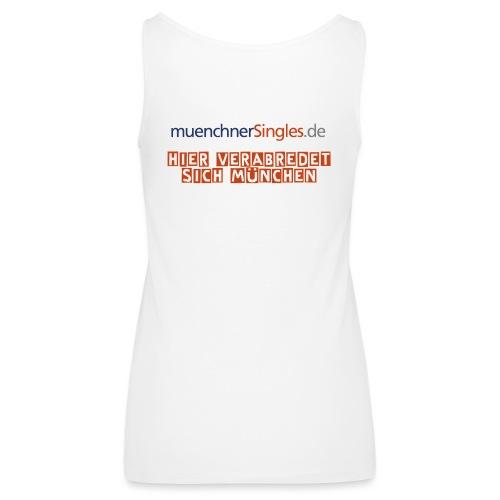 Hier verabredet sich München - Vorne & Hinten - Frauen Premium Tank Top