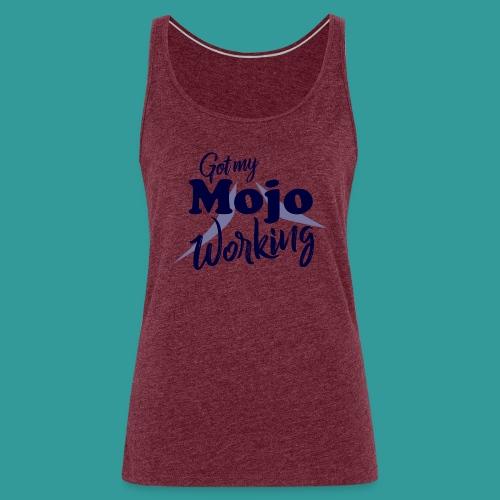 Got My Mojo Working - Women's Premium Tank Top