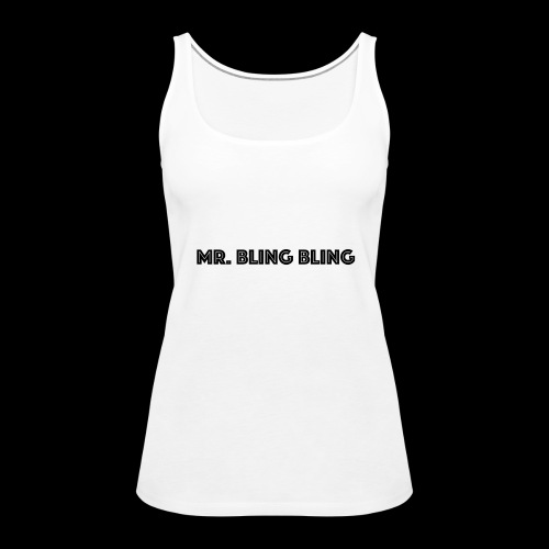bling bling - Frauen Premium Tank Top