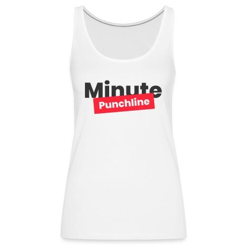Minute Punchline - Logo Noir - Débardeur Premium Femme