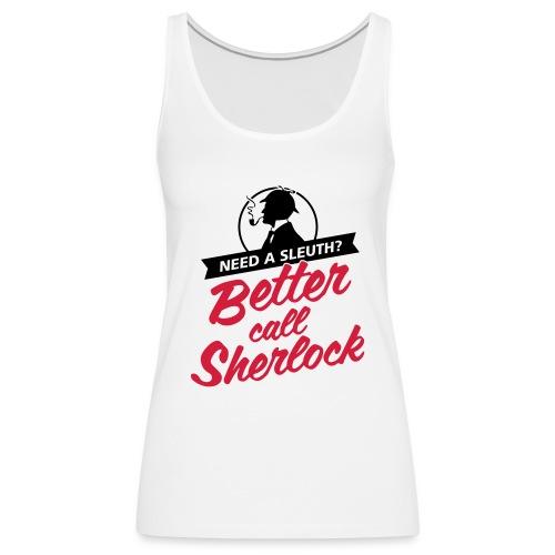 Better Call Sherlock - Frauen Premium Tank Top