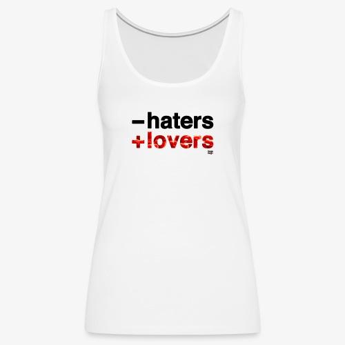 -haters +lovers (edición corazones) - Camiseta de tirantes premium mujer