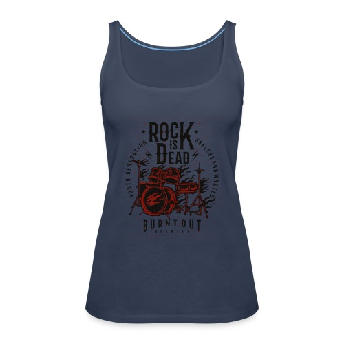 Rock Is Dead - Vrouwen Premium tank top