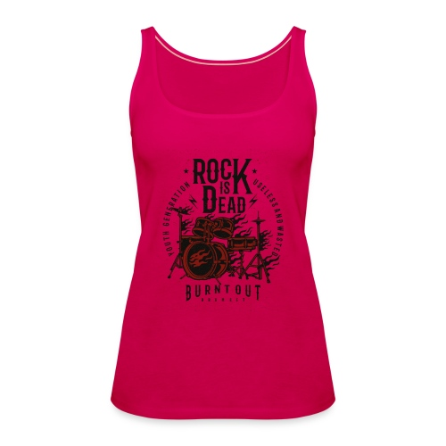 Rock Is Dead - Vrouwen Premium tank top