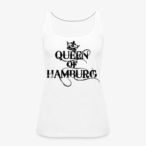 41 Queen of Hamburg Krone Kiez Königin - Frauen Premium Tank Top