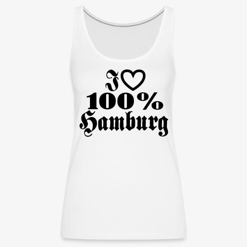 I love 100% Hamburg 1c / Herz - Frauen Premium Tank Top