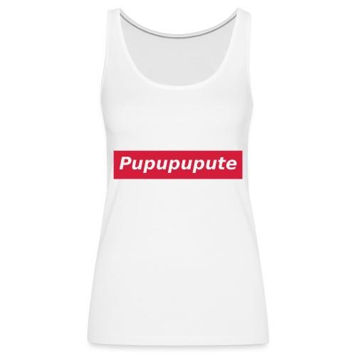 Pupupupute - Débardeur Premium Femme