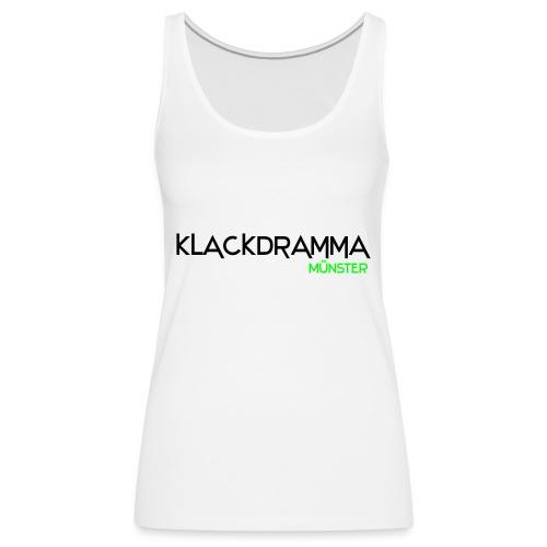 Klackdramma - Frauen Premium Tank Top